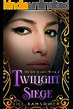Twilight Siege (The Fae Games Book 2)