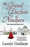 The Grand Duchess of Nowhere