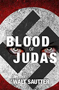 The Blood of Judas: Vampires of the Third Reich