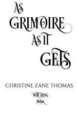 As Grimoire as It Gets: A Paranormal Women's Fiction Mystery (Witching Hour Book 5) Kindle Edition