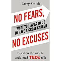 No Fears, No Excuses: Smith Larry