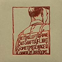 He Has Left Us Alone But Shafts Of Light Sometimes Grace The Corner Of Our Rooms [VINYL]