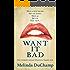 Want It Bad: A Kinky Romance
