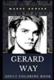 Gerard Way Adult Coloring Book: Iconic Vocal of My Chemical Romance and Legendary Songwriter Inspired Coloring Book for…
