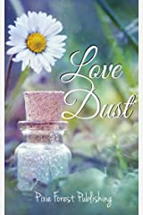 Love Dust Kindle Edition