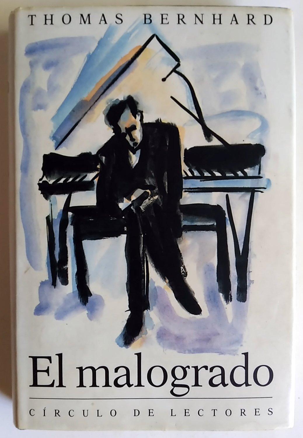 EL MALOGRADO: Amazon.es: Bernhard, Thomas: Libros