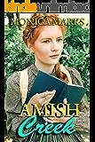 Amish Creek: An anthology of Amish Romance