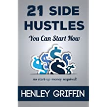 21 Side Hustles You Can Start Now