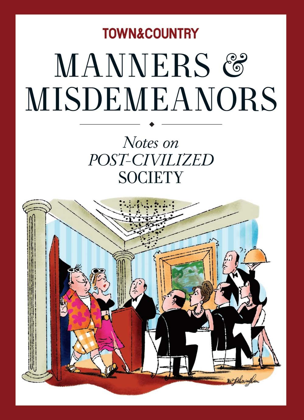 Download Town & Country Manners & Misdemeanors: Notes on Post-Civilized Society ebook