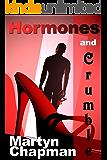 Hormones and Crumble