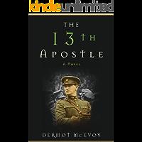 The 13th Apostle: A Novel (English Edition)