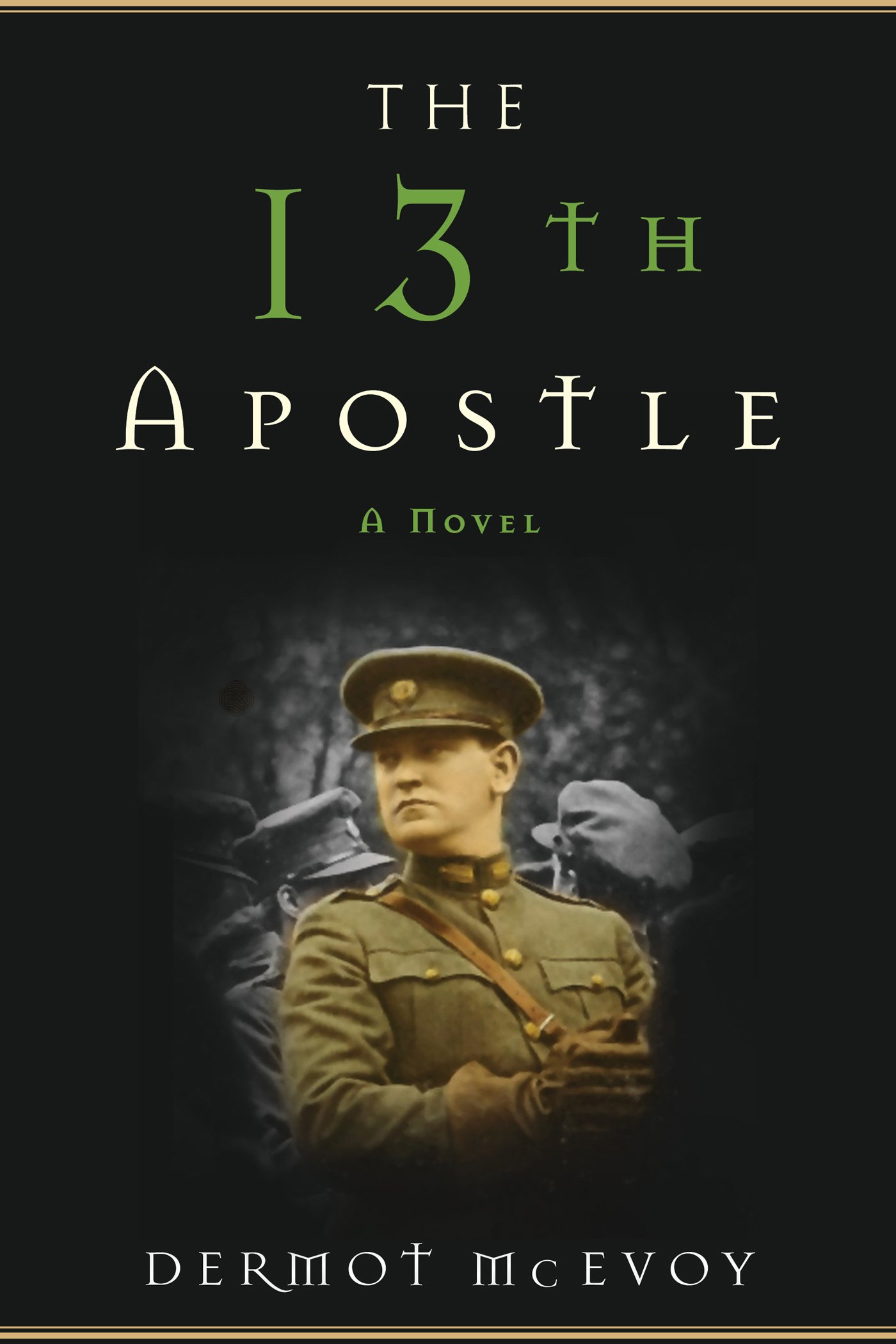 The 13th Apostle: A Novel por Dermot McEvoy
