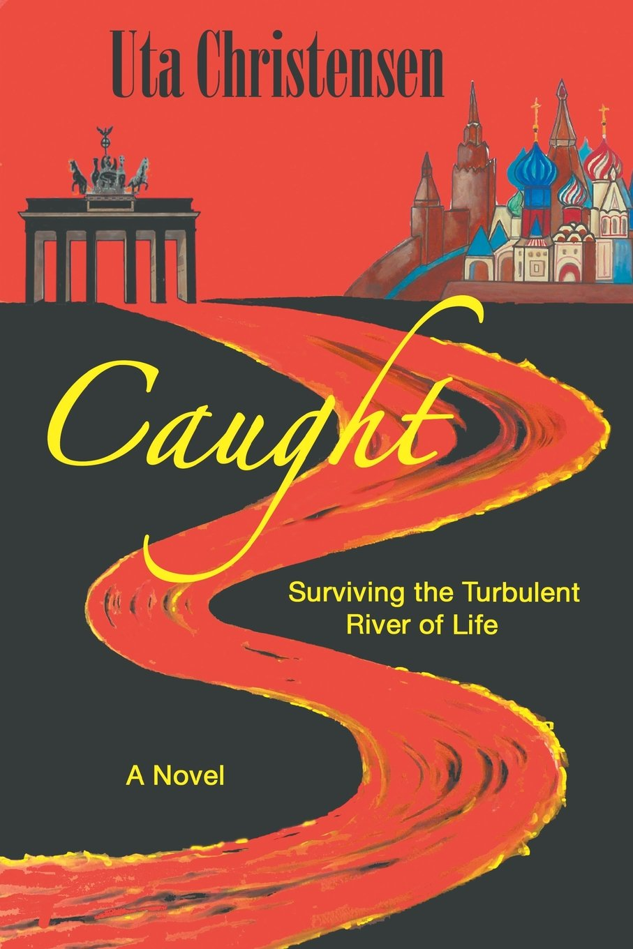 Download Caught: Surviving the Turbulent River of Life pdf