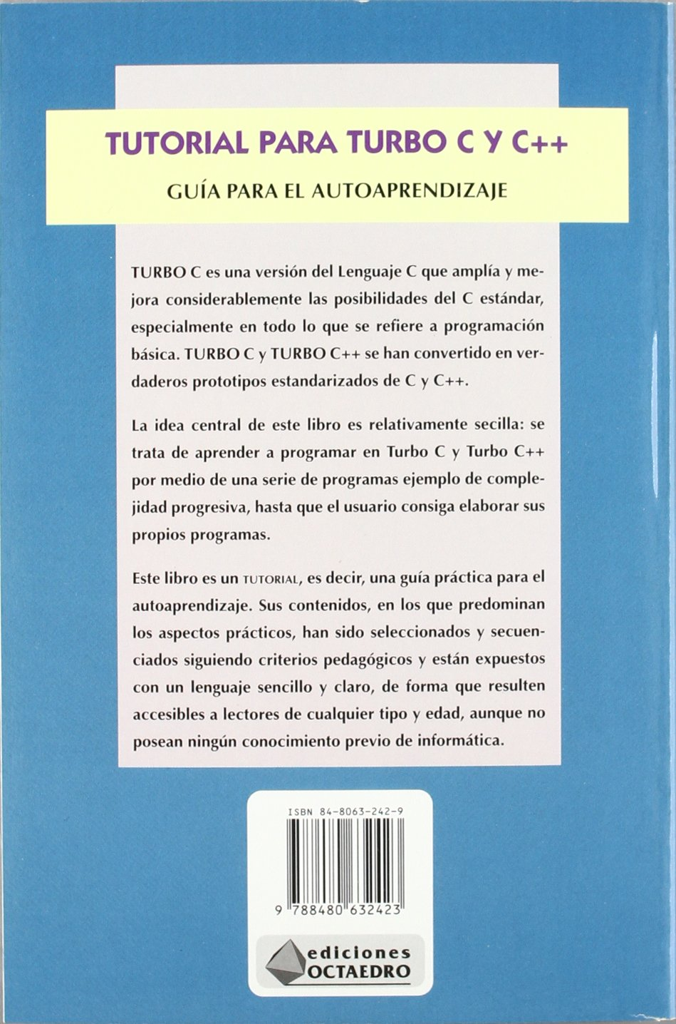 Tutorial Para Turbo C y C++ (Spanish Edition): Enrique Alonso Gutierrez: 9788480632423: Amazon.com: Books