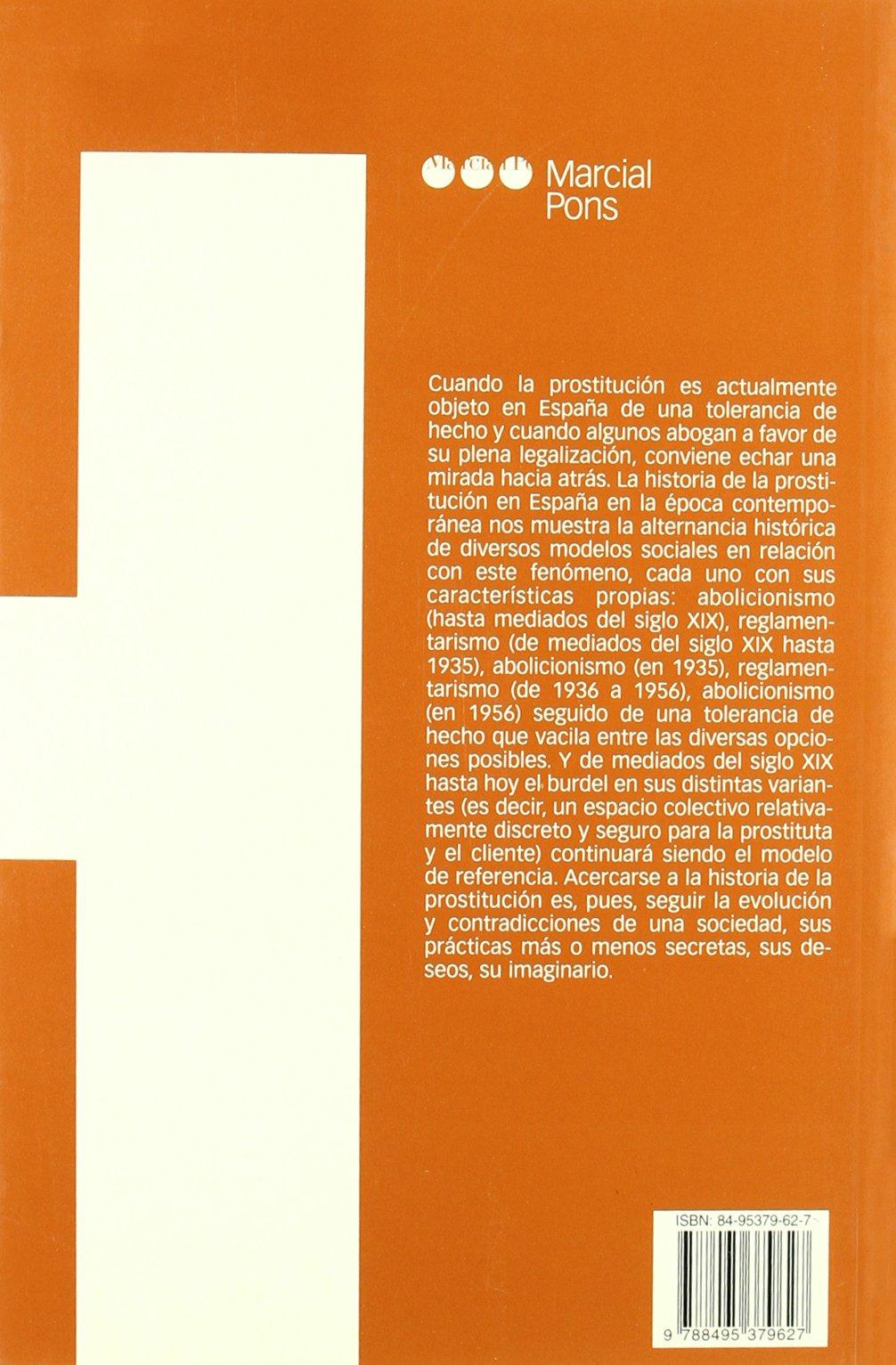PROSTITUCIÓN EN LA ESPAÑA CONTEMPORÁNEA, LA: 26 Estudios: Amazon.es: Guereña, J.L.: Libros