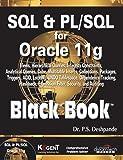 SQL & PL/SQL for Oracle 11g Black Book