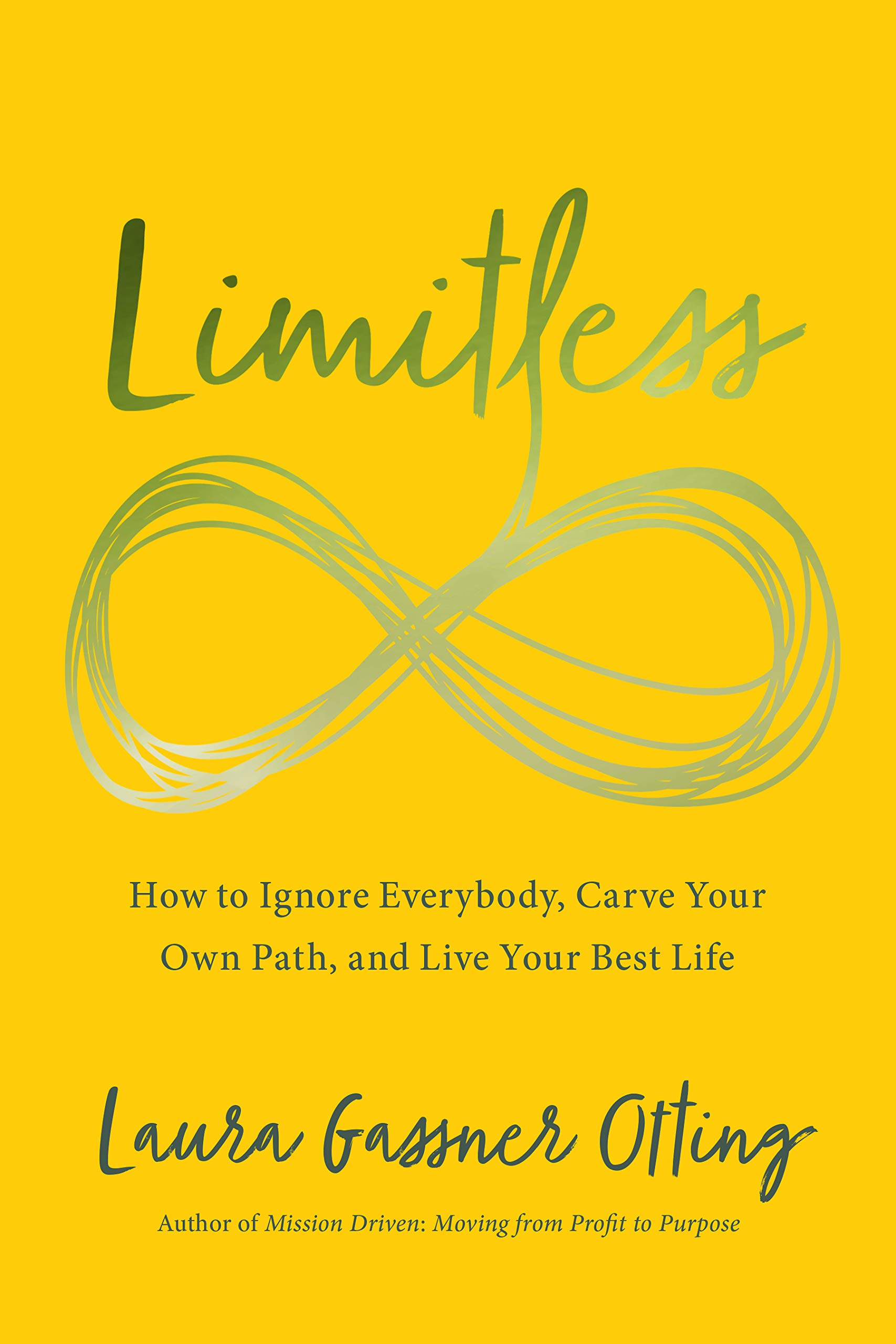 7 mejores libros de negocios- Limitless: How to Ignore Everybody, Carve your Own Path, and Live Your Best Life