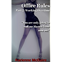 Office Rules: Part 2: Working Overtime (English Edition)