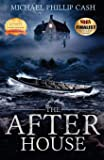 The After House (A Haunting on Long Island Series)