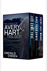 The Complete Avery Hart Trilogy Kindle Edition