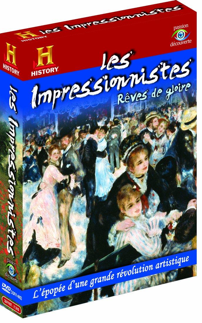 Les Impressionnistes : rêves de gloire. Esprit de renouveau