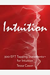 300 EFT Tapping Statements for Intuition Kindle Edition