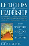 Reflections on Leadership: How Robert K. Greenleaf's Theory of Servant-Leadership Influenced Today's Top Management Thinkers