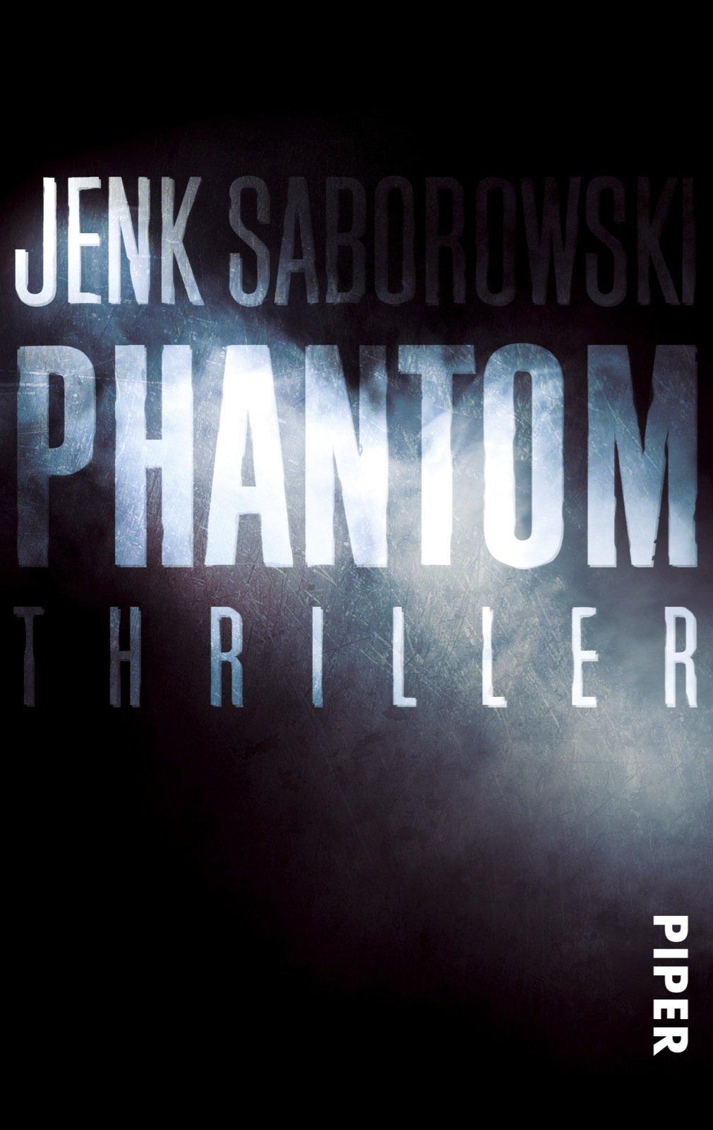 Phantom: Thriller (Solveigh-Lang-Reihe, Band 4)