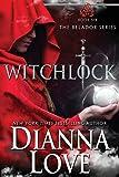 Witchlock: Belador Book 6 (Volume 6)