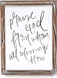 Sweet Water Decor Praise God from Whom All Blessings Flow Wood Sign 9x12 | Farmhouse Rustic Wall Art | Religious Quote Wall Hanging Wooden Decoration for Home, Kitchen, Living Room, and Office