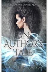 An Author's Tale (A Stephanie Daniels Novel Book 1) Kindle Edition