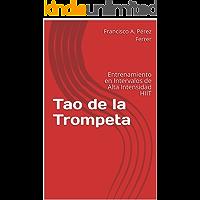 Tao de la Trompeta: Entrenamiento en Intervalos