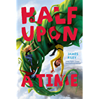 Half Upon a Time (English Edition)