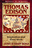 Thomas Edison: Inspiration and Hard Work (Heroes of History)