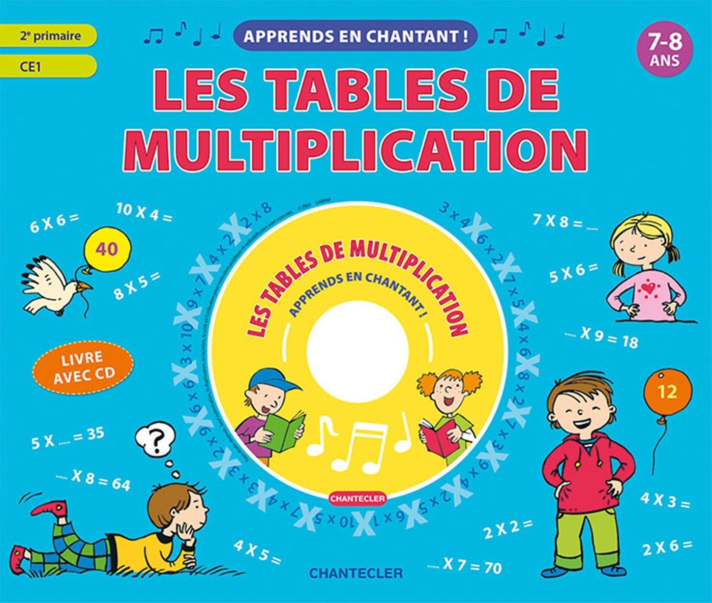 Les Tables De Multiplication 7 8 Ans 2e Primaire Ce1 1cd Audio