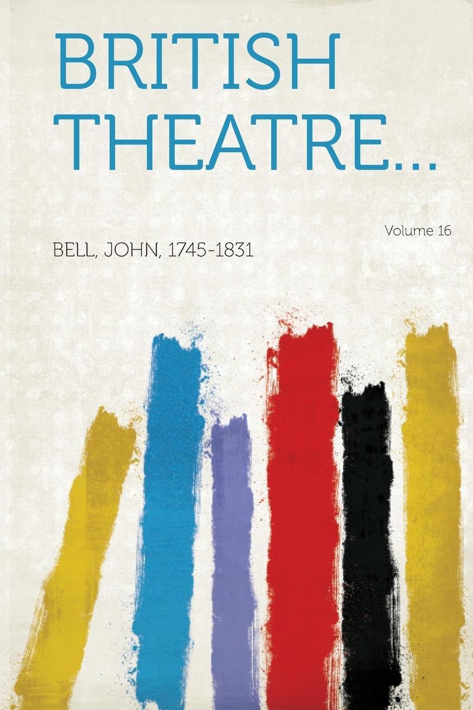 Read Online British Theatre. Volume 16 PDF