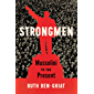 Strongmen: Mussolini to the Present (English Edition)