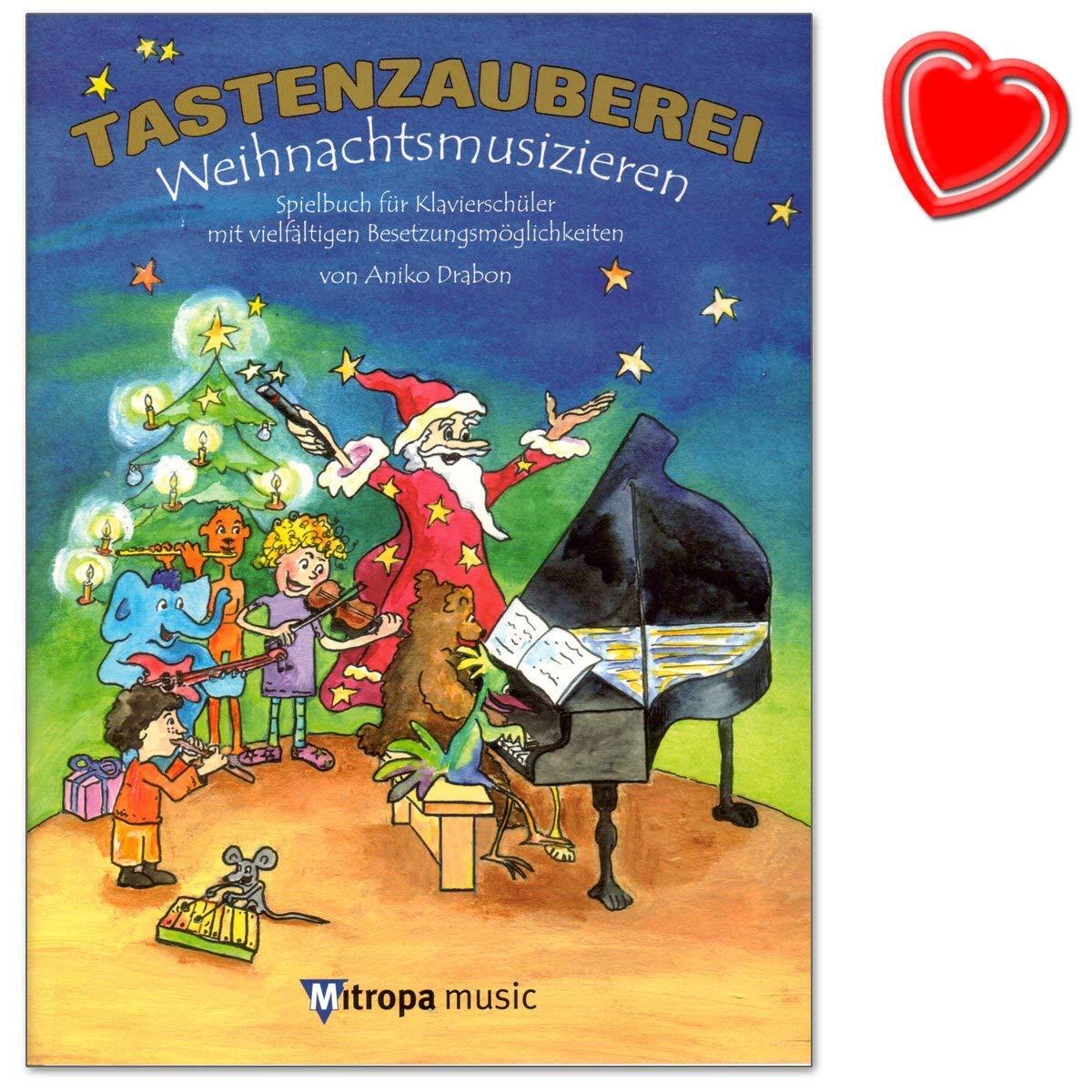 Tastenzauberei Weihnachtsmusizieren   Spielbuch Für Klavier Von A. Drabon Mit Vielfätigen Besetzungsmöglichkeiten   Solo Vierhändig Klavier C Instr Gesang  + Herzförmiger Notenklammer