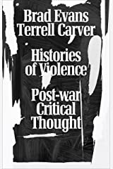 Histories of Violence: Post-War Critical Thought Paperback