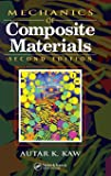 Mechanics of Composite Materials (Mechanical and Aerospace Engineering Series)