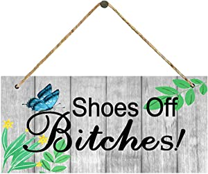 Funny Shoes Off Btches Door Sign, Shoes Off Welcome Hanging Plaque House Porch Shabby Chic Decor Gifts