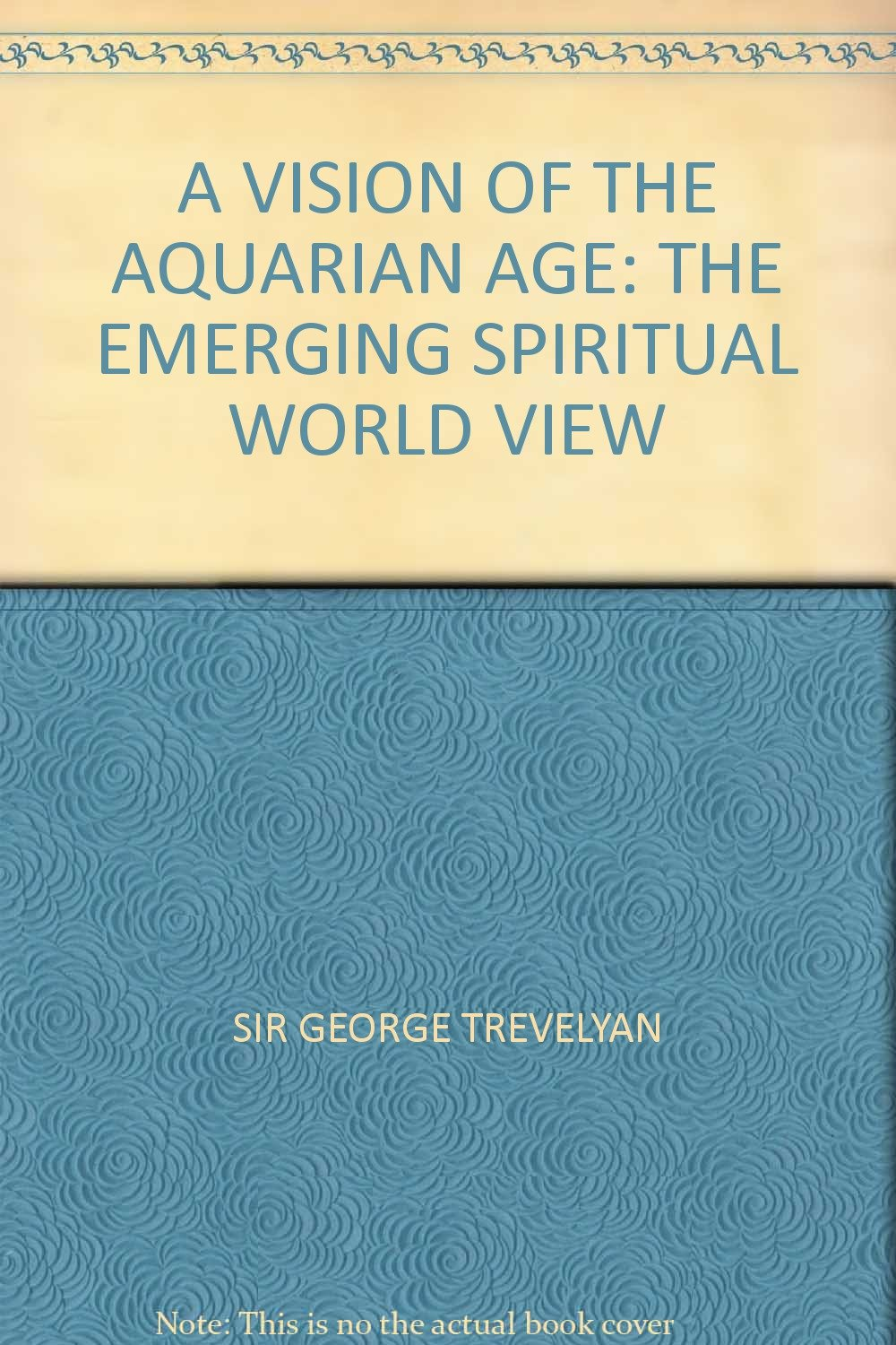 A Vision of the Aquarian Age