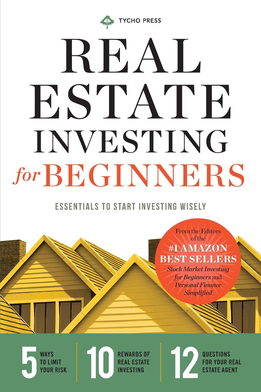 Real Estate Investing for Beginners: Essentials to Start Investing Wisely:  Tycho Press: 9781623153632: Amazon.com: Books