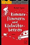 Kammerflimmern und Klabusterbeeren (German Edition)