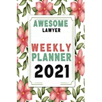Awesome Lawyer Planner 2021: Jan 01 - Dec 31, 1 Year Weekly And Monthly Planner, Schedule Organizer, Gift Idea For…
