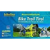 Bikeline MountainBikeGuide Bike Trail Tirol, Mountainbiken im Herzen der Alpen, 1000 km, 1 : 35.000, wetterfest/reißfest, GPS-Tracks Download
