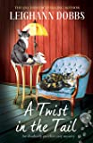 A Twist in the Tail: An absolutely purrfect cozy mystery