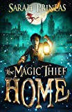 The Magic Thief: Home: Book 4