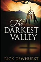 The Darkest Valley Kindle Edition