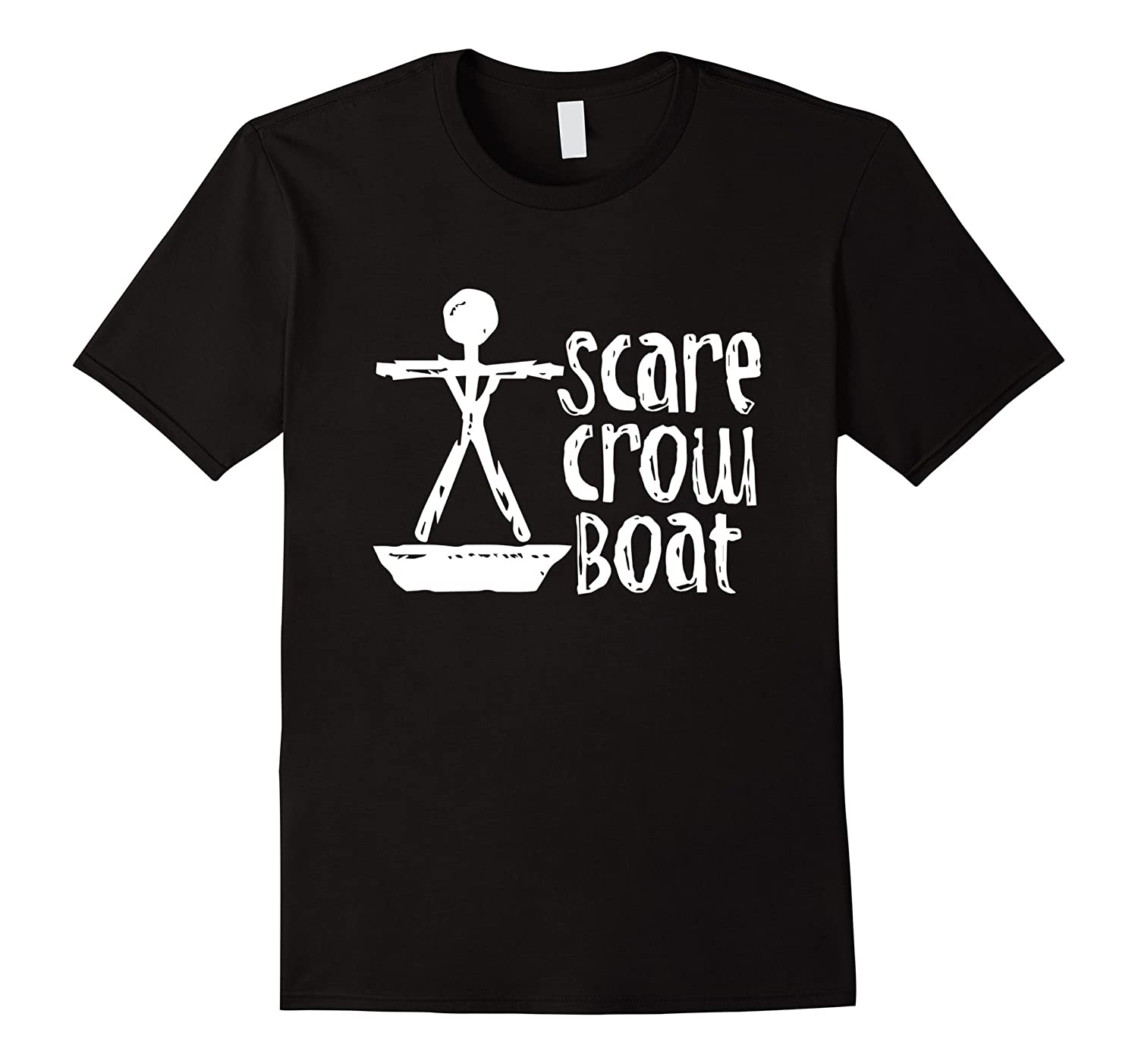 ScareCrow Boat T-Shirt  Scare Crow Boat Shirt